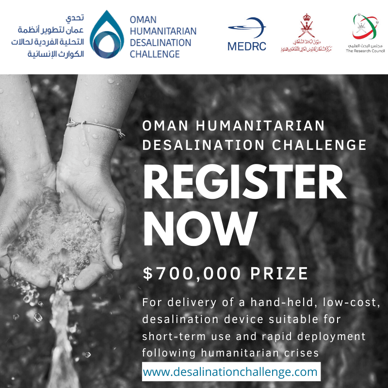 Announcing the opening of the Oman Humanitarian Desalination Challenge